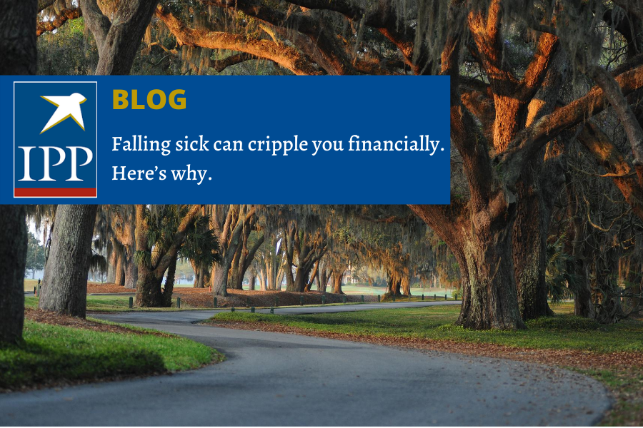 Falling sick can cripple you financially. Here's why.